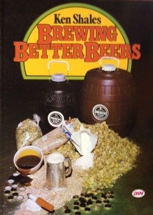 9780900841644: Brewing Better Beers
