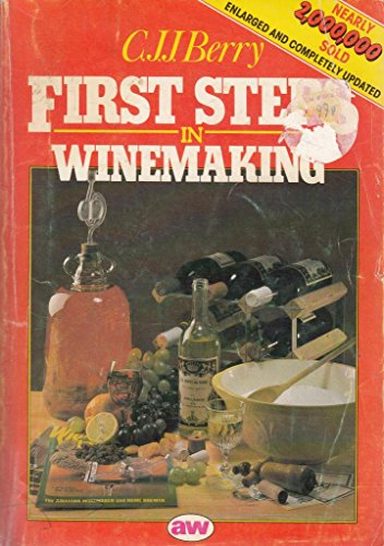 9780900841668: First Steps in Wine Making