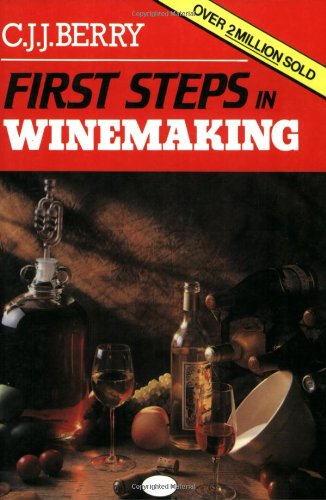 9780900841835: First Steps in Winemaking