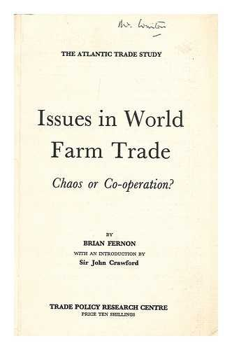 Issues in World Farm Trade: Chaos or Co-operation