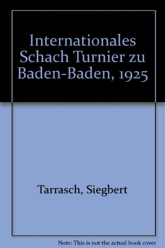 9780900846168: Internationales Schach Turnier zu Baden-Baden, 1925 (German Edition)