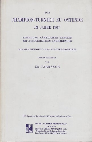 Champion Turnier zu Ostende im 1907: Tarrasch, Siegbert