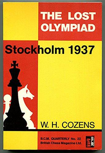 9780900846434: Lost Olympiad, Stockholm, 1937 (B.C.M. quarterly)