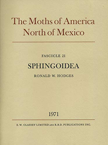 The Moths of America North of Mexico.: Hodges, Ronald W.