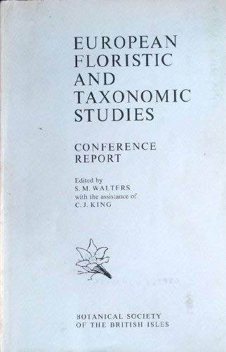 European Floristic and Taxonomic Studies (B.S.B.I. conference report) (0900848901) by S.N. Walters