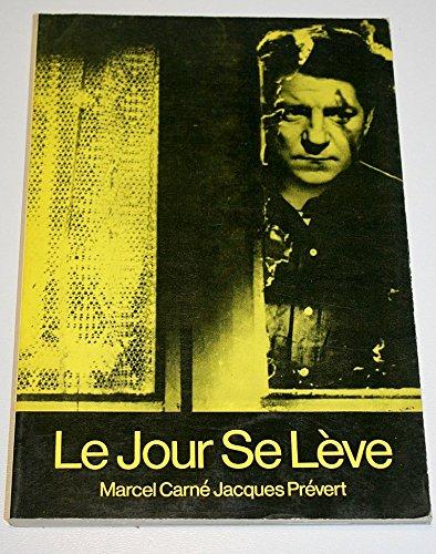 9780900855405: Le Jour Se Leve