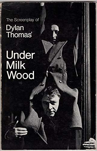 Under Milk Wood: Screenplay: A Play for Voices (Classical Film Scripts S) (090085555X) by Andrew Sinclair; Dylan Thomas