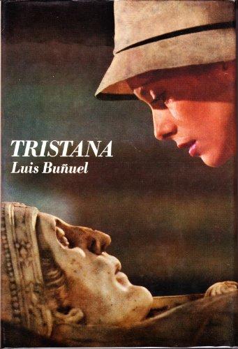 9780900855900: Tristana (Classical Film Scripts S)