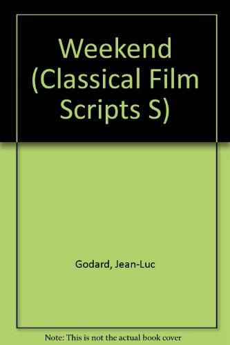 9780900855924: Weekend (Classical Film Scripts S)
