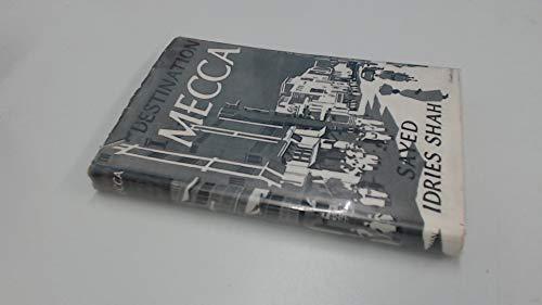 9780900860034: Destination Mecca