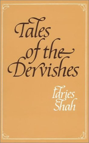 9780900860478: Tales of the Dervishes: Teaching Stories of Sufi Masters Over the Past Thousand Years