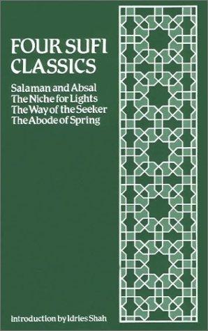 Four Sufi Classics: Salaman and Absal/The Niche: Abu Hamid al-Ghazzali,