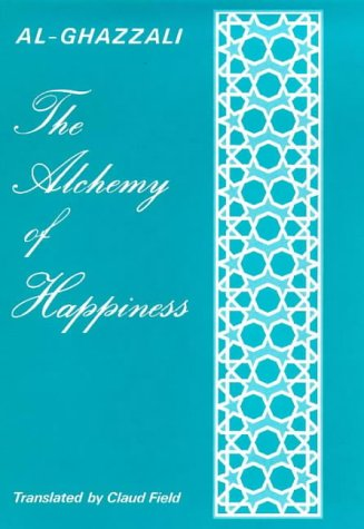 9780900860713: The Alchemy of Happiness