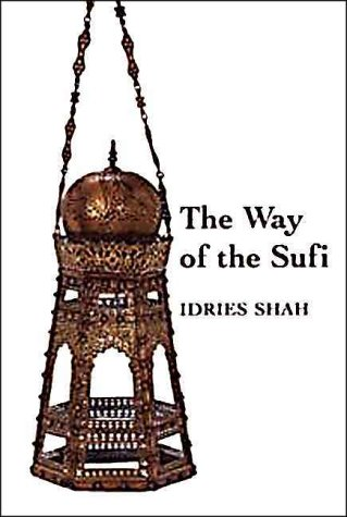 The way of the Sufi fourth impression