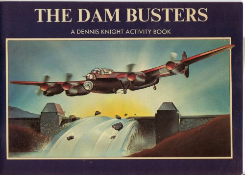 The Dam Busters - A Dennis Knight Activity Book: Royal Sovereign Group