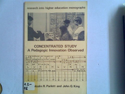 9780900868139: Concentrated Study: A Pedagogic Innovation Observed (Research into higher education monographs)