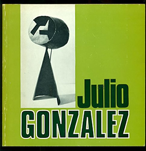 9780900874130: Julio Gonzalez