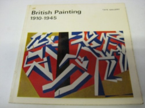British Painting 1910-1945: Morphet, Richard