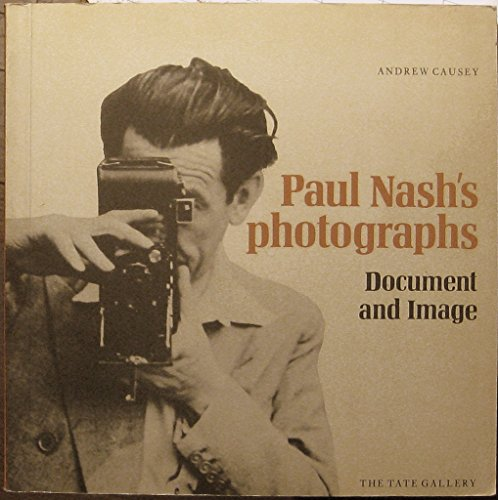 9780900874581: Paul Nash's Photographs: Document and Image
