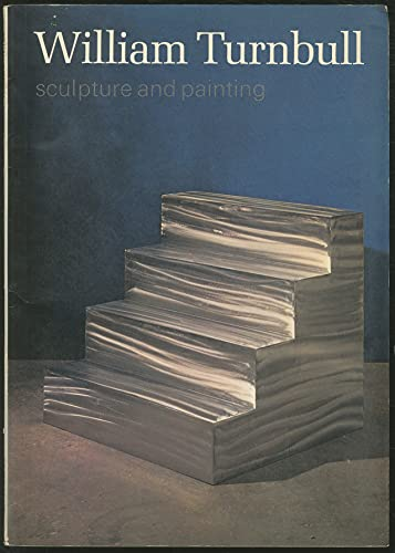 William Turnbull: sculpture and painting (9780900874659) by Richard Morphet