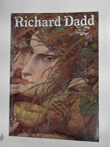 9780900874789: Late Richard Dadd, 1817-86: Exhibition Catalogue