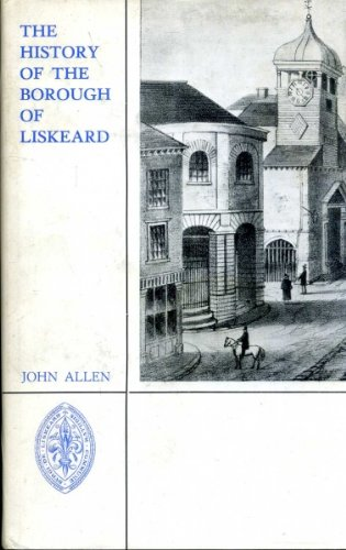 9780900880117: History of the Borough of Liskeard
