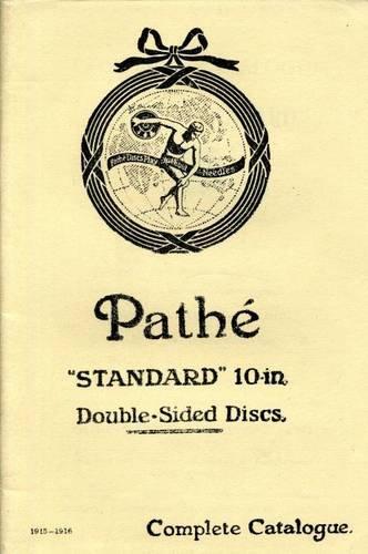 9780900883408: Pathe Standard Record Catalogue, 1915-16