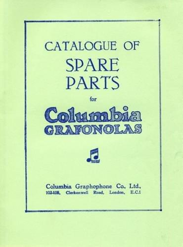 9780900883552: Columbia Grafonola Gramaphones: Catalogue of Spare Parts, 1923