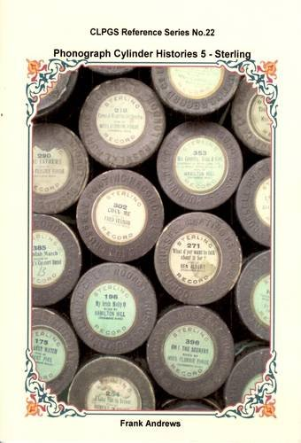 9780900883699: Phonograph Cylinder Histories: Sterling 5