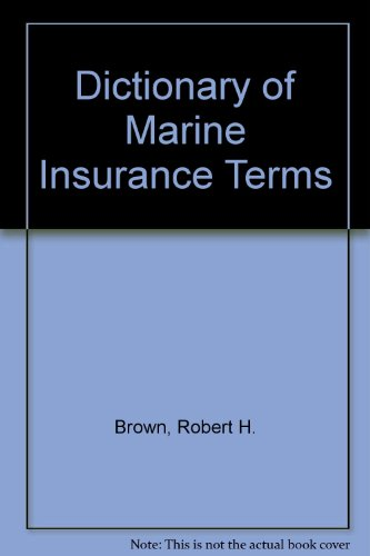 9780900886119: Dictionary of Marine Insurance Terms
