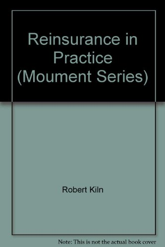 9780900886980: Reinsurance in Practice (Moument Series)