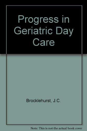 9780900889790: Progress in Geriatric Day Care