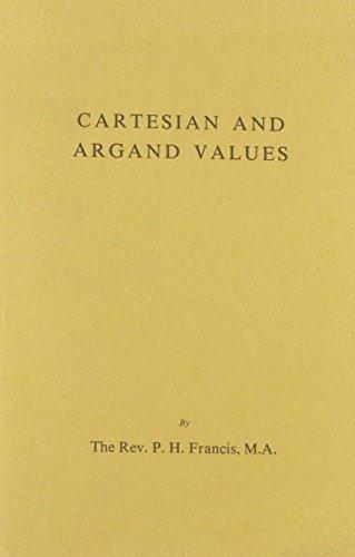 Cartesian and Argand Values.: Francis, P H