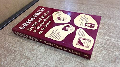 9780900891496: Greguerias: The Wit and Wisdom of Ramon Gomez De La Serna (Oleander language and literature)