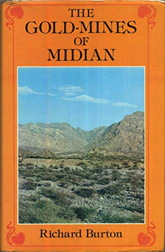 9780900891502: The Gold Mines of Midian (Arabia Past and Present Ser. : Vol. 8)