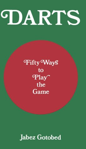 9780900891717: Darts: Fifty Ways to Play the Game