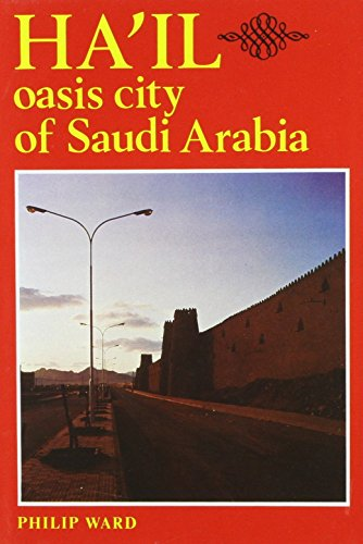 9780900891755: Hail: Oasis City of Saudi Arabia
