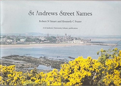 9780900897139: St. Andrews Street Names: Their Origin and Meaning