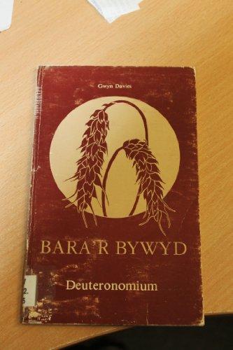 9780900898532: Bara'r Bywyd: Deuteronomium (Welsh Edition)
