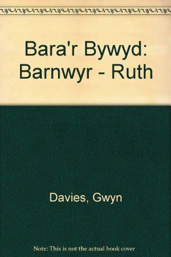 9780900898648: Bara'r Bywyd: Barnwyr - Ruth (Welsh Edition)