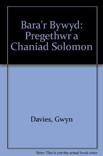 9780900898952: Bara'r Bywyd: Pregethwr a Chaniad Solomon (Welsh Edition)