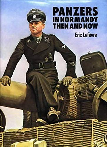 9780900913297: Panzers in Normandy: Then and Now