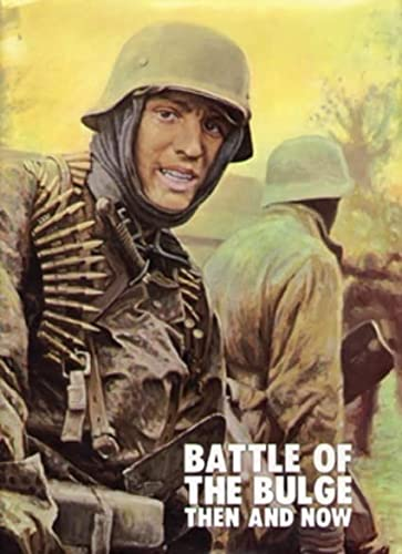 9780900913402: Battle of the Bulge: Then and Now