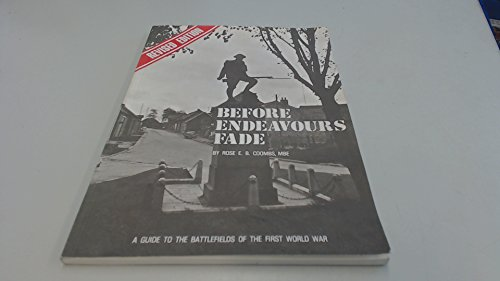 9780900913617: Before Endeavours Fade: Guide to the Battlefields of the First World War