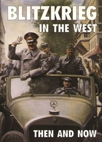 Blitzkrieg in the West - Then and Now: PALLUD, JEAN PAUL