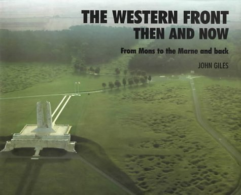 9780900913716: The Western Front: Then and Now - From Mons to the Marne and Back (After the Battle)