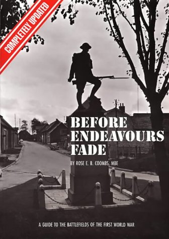 9780900913853: Before Endeavours Fade: Guide to the Battlefields of the First World War