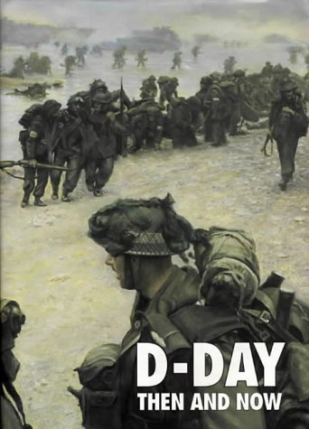 D-Day Then and Now: v. 2 (Hardback)