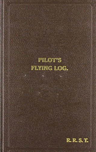 W/Cdr Robert Stanford Tuck Facsimile Flying Log Book: Robert R.Stanford Tuck