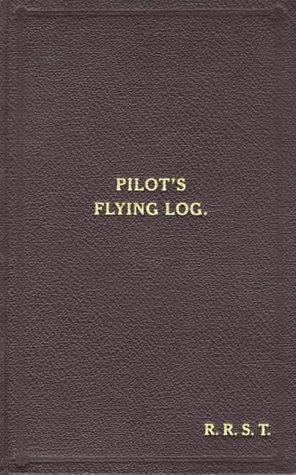 W/Cdr Robert Stanford Tuck Facsimile Flying Log Book: Tuck, Robert R.Stanford